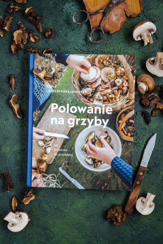 """""""Polowanie na grzyby"""" - recenzja książki Zofii Leszczyńskiej - Niziołek"""
