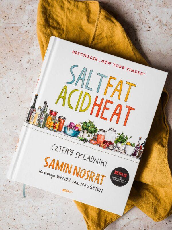 """Salt, fat, acid, heat – cztery składniki"" – recenzja ksiązki Samin Nosrat"