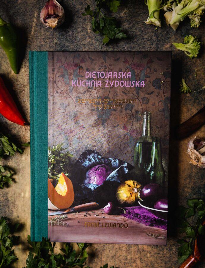 Dietojarska kuchnia żydowska – recenzja książki Fani Lewando